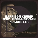 No More Lies (feat. Tierra Nevaeh)/Harrison Crump