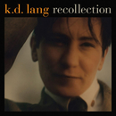 Recollection/k.d. lang