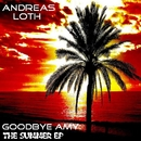 Goodbye Amy - The Summer EP/Andreas Loth aka DJ Butterbleep