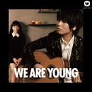 WE ARE YOUNG (featuring 川口春奈)/伊藤祥平