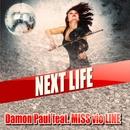 Next Life (feat. MISS vio LINE)/Damon Paul