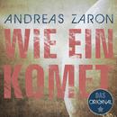 Wie ein Komet/Andreas Zaron