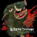 Revolving Hype Machines/Bleeding Through