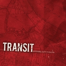 Nothing Lasts Forever/Transit