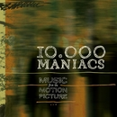 Music From The Motion Picture/10,000 Maniacs