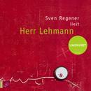 Herr Lehmann (Ungekürzt)/Sven Regener