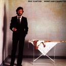 Money And Cigarettes (Reissue)/Eric Clapton