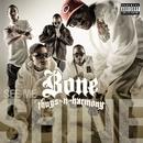 See Me Shine (feat. Lyfe Jennings, Phaedra & J Rush)/Bone Thugs-N-Harmony