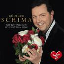 Mit roten Rosen schenkt man Liebe/Rüdiger Schima