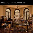 Orchestrion/Pat Metheny
