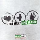 Mit Herz und Hand (Hölle Süd Version)/Die Fraktion