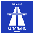 Autobahn/Rob & Chris