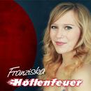 Höllenfeuer/Franziska