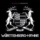 Württemberg Hymne (Stadion Version)/Die Fraktion