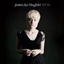 Tell Me/Jessica Lea Mayfield