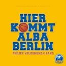 Hier kommt ALBA BERLIN/Philipp Volksmund