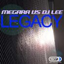 Legacy/Megara vs. DJ Lee