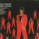 Body Wishes [Expanded Edition]/Rod Stewart