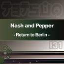 Return to Berlin/Nash & Pepper