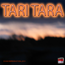 Tari Tara/Sound Reproduction