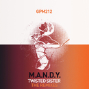 Twisted Sister [The Remixes]/M.A.N.D.Y.