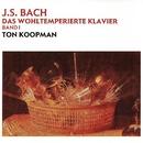 Bach, JS: Das Wohltemperierte Klavier Band 1/Ton Koopman