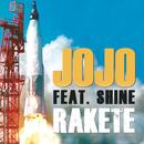 Rakete (feat. Shine)/JoJo