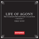 The Complete Roadrunner Collection 1993-2000/Life Of Agony