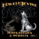 Jumps, Boogies & Wobbles/HowellDevine