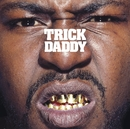 Thug Holiday (Edited Version)/Trick Daddy