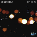City Lights/Ashley Hicklin