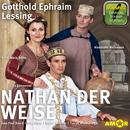 Nathan der Weise (Ungekürzt)/Gotthold E. Lessing