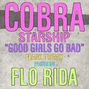 Good Girls Go Bad (feat. Flo Rida)/Cobra Starship