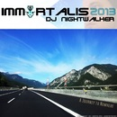 Immortalis 2013/DJ Nightwalker