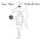 Erdendrinks/Jan Mas