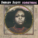 Something/Shirley Scott
