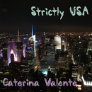 Strictly USA/Caterina Valente