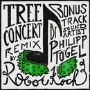 Tree Concert Remix/Robot Koch & Philipp Tögel