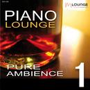 Piano Lounge: Pure Ambience, Vol. 1/Matt Macoin
