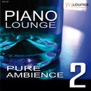 Piano Lounge: Pure Ambience, Vol. 2/Matt Macoin