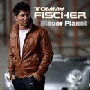 Blauer Planet/Tommy Fischer
