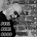 Feel Real Good/Edlington