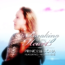 Breaking of My Heart (feat. Nesian N.I.N.E.)/Princess Ilona