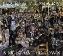 A Night On The Town [Deluxe Edition]/Rod Stewart