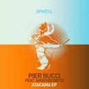 Atacama EP (feat. Argenis Brito)/Pier Bucci