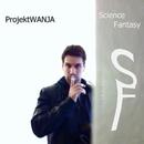 Science Fantasy/ProjektWANJA