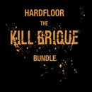 Kill Brique Bundle/Hardfloor
