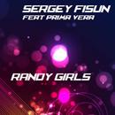 Randy Girls (feat. Prima Vera)/DJ Sergey Fisun