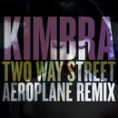 Two Way Street (Aeroplane Remix)/Kimbra
