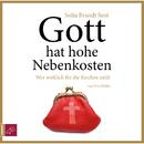 Gott hat hohe Nebenkosten/Sofia Brandt